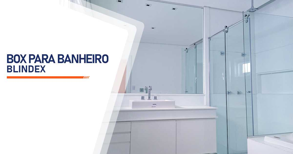 Box para Banheiro Blindex