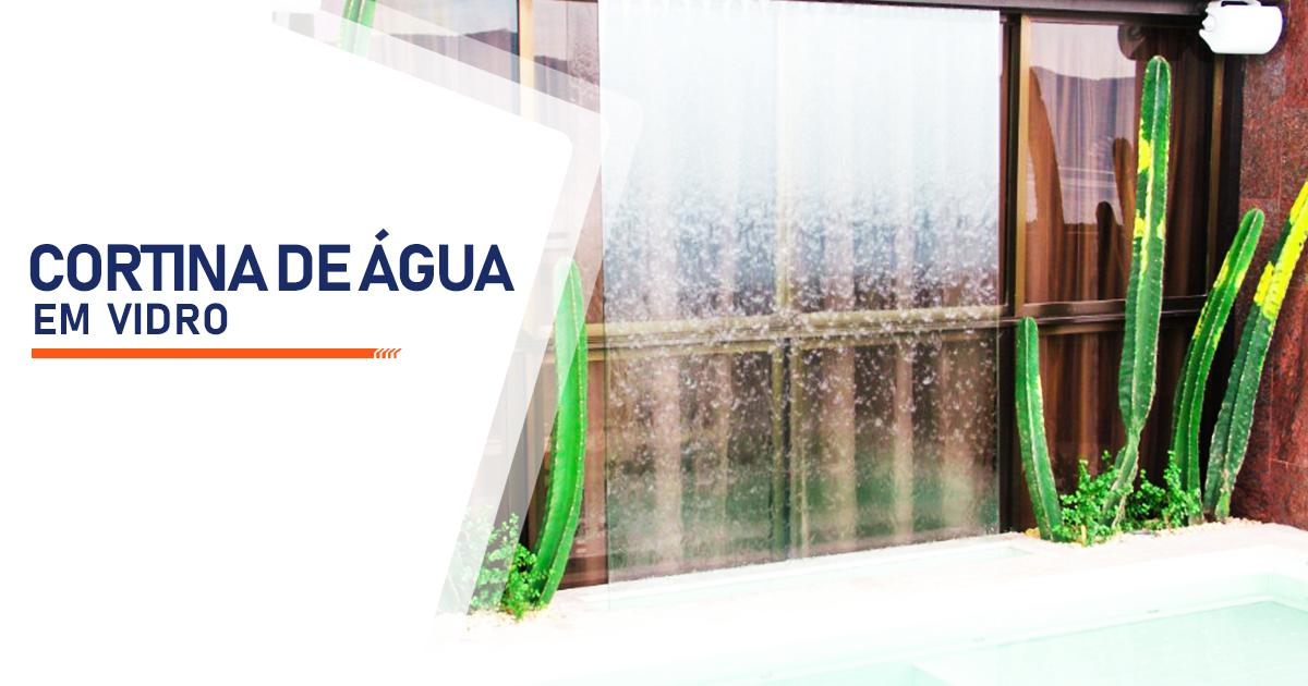 Cortina de Agua em Vidro Curitiba